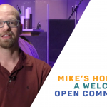 Mike's Hope For A Welcoming Open Community