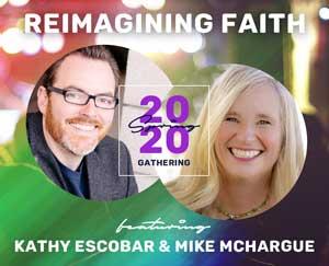 Reimagining Faith - Spring Gathering 2020